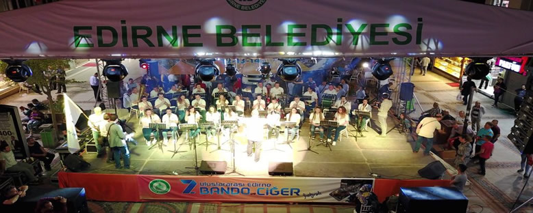 Konser ve Etkinlikler - Edirne Bando ve Ciğer Festivali